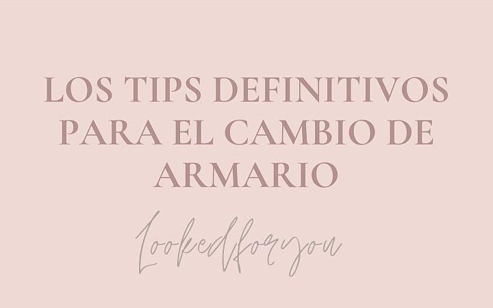 TIPS PARA EL CAMBIO DE ARMARIO CON KORAKORA
