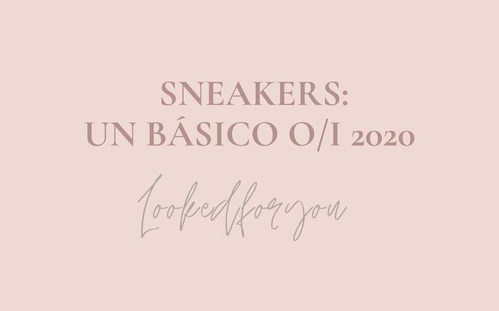 Sneakers: un básico para este otoño-invierno