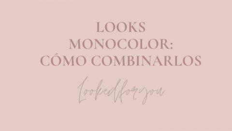 look monocolor