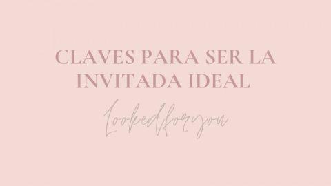 invitada ideal